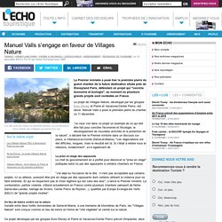 Manuel Valls s'engage en faveur de Villages Nature