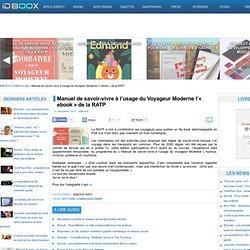 Manuel de savoir-vivre à l'usage du Voyageur Moderne l'« ebook » de la RATP