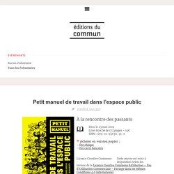 Petit manuel de travail dans l'espace public – Éditions du commun