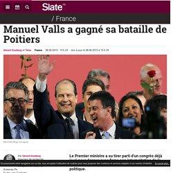 Manuel Valls a gagné sa bataille de Poitiers