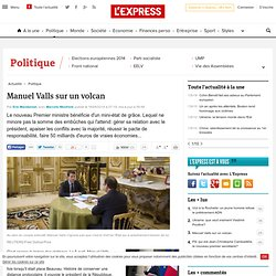 Manuel Valls sur un volcan