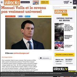 Manuel Valls et le revenu pas vraiment universel - Les Inrocks