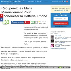 Récupérez les Mails Manuellement Pour Économiser la Batterie iPhone.