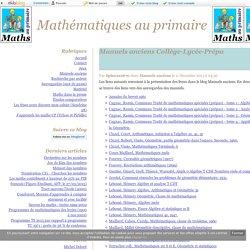 Manuels anciens Collège-Lycée-Prépa - Mathématiques au primaire