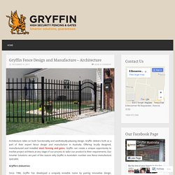 Gryffin Fence Design and Manufacture – Architecture
