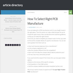 How To Select Right PCB Manufacture - article directory