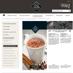 Manufacture Cluizel – Recette du chocolat chaud à l'ancienne