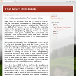 Food Safety Management : Why a Food Manufacture Must Have Food Traceability Software