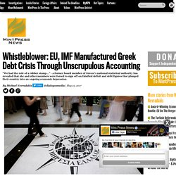 EU, IMF Manufactured Greek Debt Crisis Through Accounting