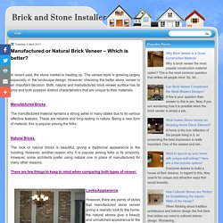 Manufactured or Natural Brick Veneer – Which is better?