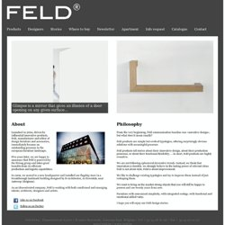 Feld - Manufacturer and editor of design furniture and accessories