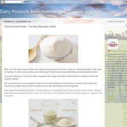 Skimmed Milk Powder - The New Alternative to Milk