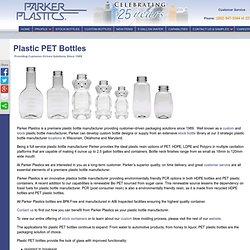 Plastic PET Bottles - Parker Plastics - PET Bottles Manufacturer