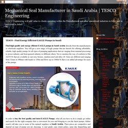 TESCO Engineering: TESCO - Find Energy Efficient EAGLE Pumps in Saudi
