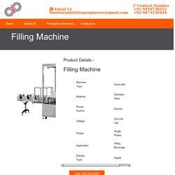 Filling Machine Manufacturer Chennai, Delhi, Hyderabad, Bangalore, Ahmadabad, Gujarat