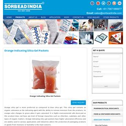 Manufacturer of Orange Indicating Silica Gel Packets & Bags
