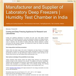 Humidity Test Chamber in India: Cooling and Deep Freezing Appliances for Research and Laboratories