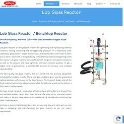 Lab Glass Reactor Manufacturer