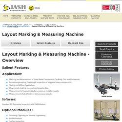 Layout Marking & Measuring Machine Manufacturer