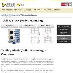 Cast Iron Tooling Block Manufacturer & Supplier