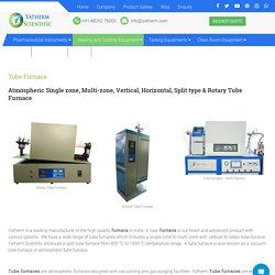1200°C, 1500°C, 1700°C Tube Furnace Manufacturer Supplier India