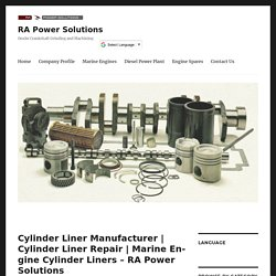Marine Engine Cylinder Liners – RA Power Solutions