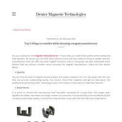 Top 5 things to consider while choosing a magnet manufacturer