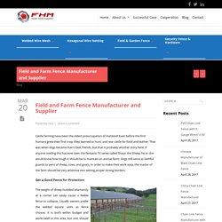 Farm Fence & Field Fence Manufacturer China