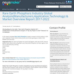 Rare Earth Phosphors Industry Global Analysis(Manufacturers,Application,Technology) & Market Overview Report 2017-2022