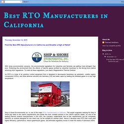 Best RTO Manufacturers in California and Breathe a Sigh of Relief