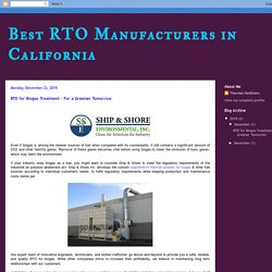 RTO for Biogas Treatment - For a Greener Tomorrow