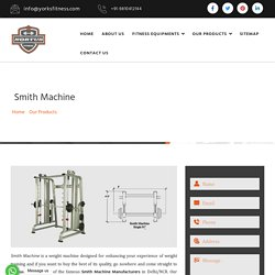 Smith Machine Manufacturers, Commercial Smith Machine Exporters