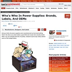 Who's Who In Power Supplies: Brands, Labels, And OEMs : Manufacturers, Designers, And Labels