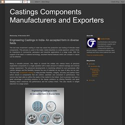A Trusted form in various range in India - An Engineering Casting