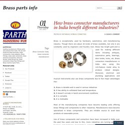 How brass connector manufacturers in India benefit different industries?