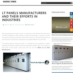 LT Panels Manufacturers And Their Efforts In Industries