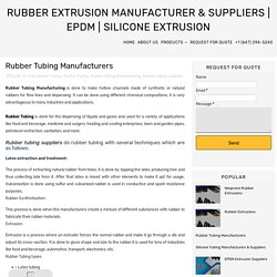 Rubber Tubing Manufacturers - Rubber Extrusion Manufacturer & Suppliers