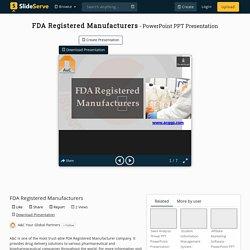 FDA Registered Manufacturers PowerPoint Presentation, free download - ID:10335184