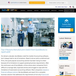 Top 4 Reasons Manufacturers Switch from QuickBooks to OptiProERP