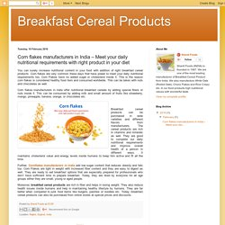 Corn flakes - Meet your daily nutritional requirements