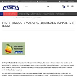 Fruit Products Manufacturers and suppliers in India