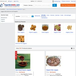 Search Jaggery Manufacturers Companies - Exportersindia.com