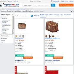 Browse Wooden Boxes Manufacturers E-Marketplace