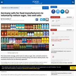 Germany calls for food manufacturers to voluntarily reduce sugar, fats and salts