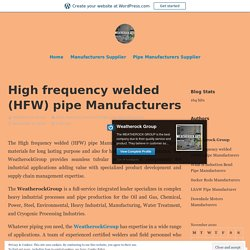High frequency welded (HFW) pipe Manufacturers – Weatherock Group