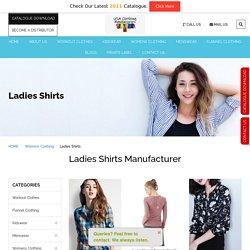Bulk Womens Shirts Manufacturers - Wholesale Womens Shirt Suppliers USA