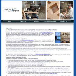 Wood furniture manufacturers using CNC woodworking and CAD software