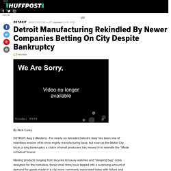 Detroit Manufacturing Rekindled By Newer Companies Betting On City Despite Bankruptcy