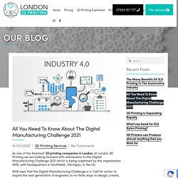 All You Need To Know About The Digital Manufacturing Challenge 2021