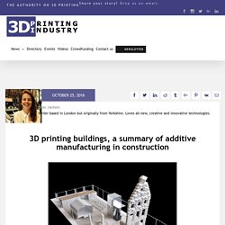 3D printing buildings, a summary of additive manufacturing in construction - 3D Printing Industry